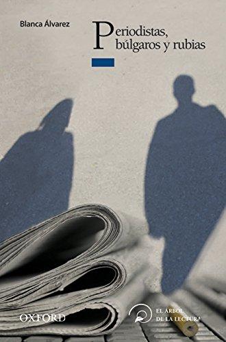 9788467356434: Periodistas, Búlgaros y Rubias (El Árbol de la Lectura)