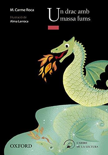 9788467357073: Un drac amb massa fums (El Árbol de la Lectura)