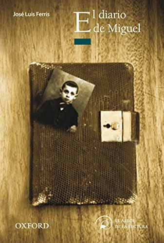 El diario de Miguel (Paperback): José Luis Ferris