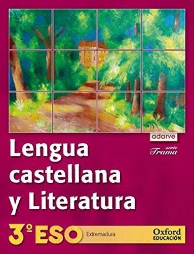 9788467358179: Lengua Castellana y Literatura 3º ESO Adarve Trama (Extremadura): Libro del Alumno - 9788467358179