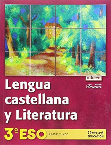 9788467358186: Lengua Castellana y Literatura 3º ESO Adarve Trama (Castilla y León): Libro del Alumno - 9788467358186