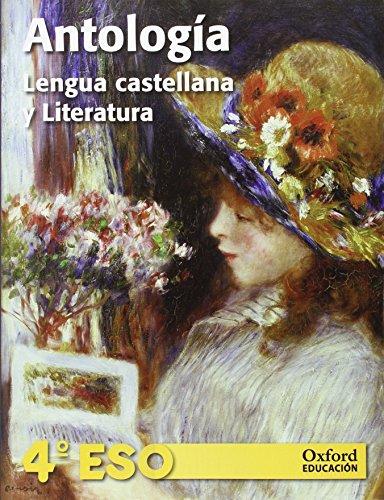 9788467360813: Antología de lengua castellana y literatura 4º ESO