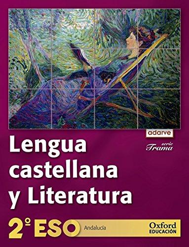 9788467367393: Lengua Castellana Y Literatura. Adarve Trama (Andalucía) - 2º ESO - 9788467367393