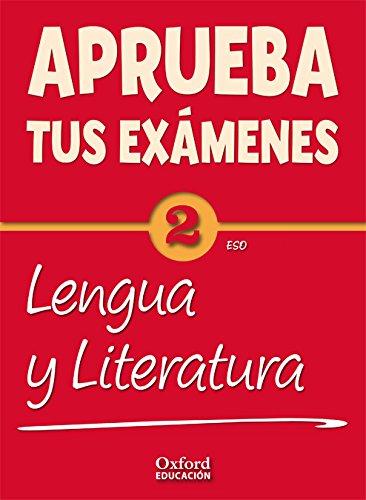 9788467367898: Aprueba tus Exámenes: Lengua Castellana y Literatura 2º ESO - 9788467367898