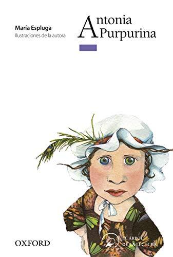 9788467373042: Antonia Purpurina (El Árbol de la Lectura)
