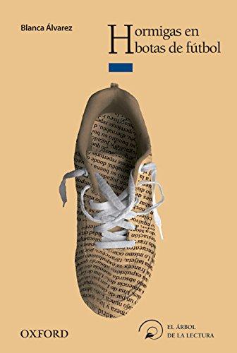 9788467373240: Hormigas en botas de fútbol (El Árbol de la Lectura)