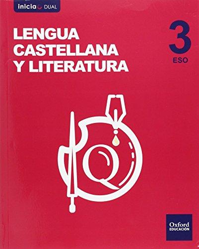 9788467385175: Lengua Castellana Y Literatura. Libro Del Alumno. ESO 3 - Volumen Annual (Inicia Dual) - 9788467385175