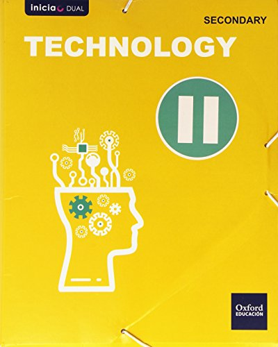9788467394023: Technology Secondary Student's Book II (Inicia Dual) - 9788467394023