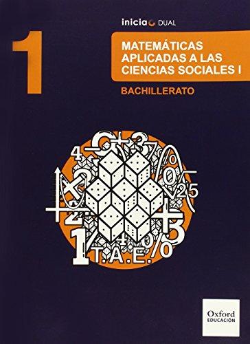 9788467394436: Matemáticas Ciencias Sociales. Libro Del Alumno. Bachillerato 1 (Inicia Dual) - 9788467394436