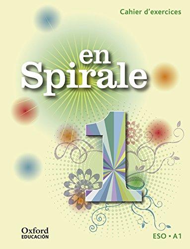 9788467397604: (15).EN SPIRALE 1ºESO.CAHIER +GRAMATICA.(FRANCES)