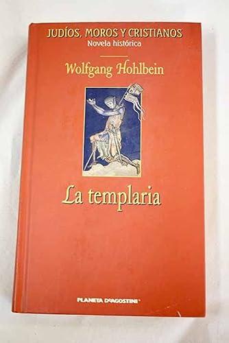 9788467401608: La Templaria