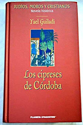 9788467402636: Los Cipreses De Córdoba