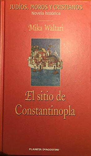 9788467403251: El Sitio De Constantinopla