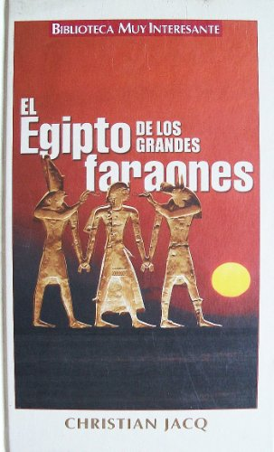 9788467404463: El Egipto De Los Grandes Faraones