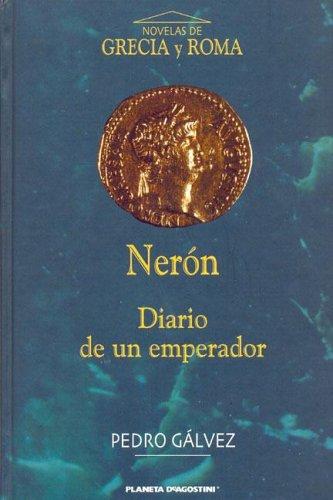 9788467404791: Neron - Diario de Un Emperador