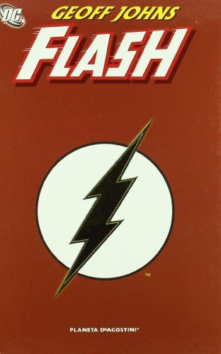 9788467406047: FLASH DE GEOFF JOHNS (DC Cómics)