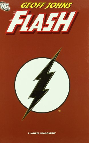 9788467406047: FLASH DE GEOFF JOHNS (DC Cómics)
