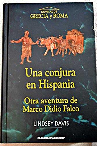 9788467406559: Una Conjura En Hispania