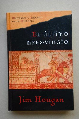 9788467411935: El Último Merovingio