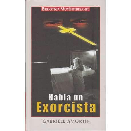 9788467412338: Habla un exorcista