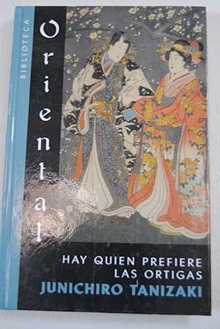 9788467414677: Hay Quienes Prefieren Las Ortigas
