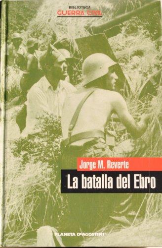 9788467414721: La Batalla Del Ebro