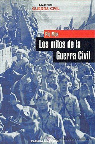 9788467414738: LOS MITOS DE LA GUERRA CIVIL