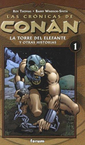 9788467415346: Las Cronicas de Conan: la Torre del Elefante y Otras Historias nº 1
