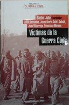 9788467417463: Víctimas de la Guerra Civil