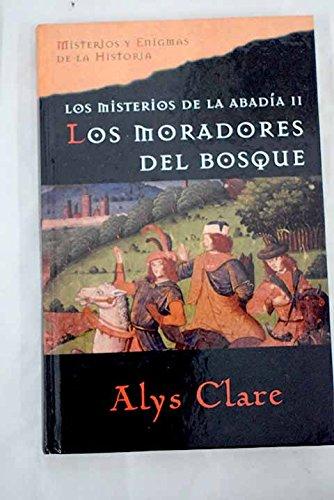 9788467419825: Los Misterios De La Abadía II. Los Moradores Del Bosque