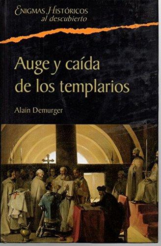 9788467420197: Auge Y Caída De Los Templarios