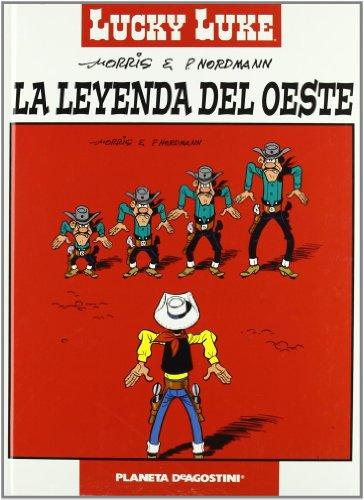 9788467421415: Lucky Luke. La leyenda del oeste (Cómics Clásicos)