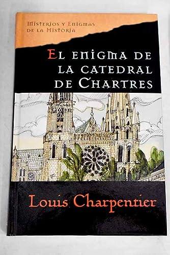 9788467422085: El enigma de la Catedral de Chartres