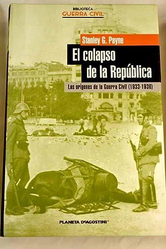9788467422276: El Colapso De La República
