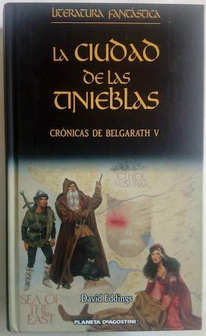 9788467422320: Crónicas De Belgarath V. La Ciudad De Las Tinieblas