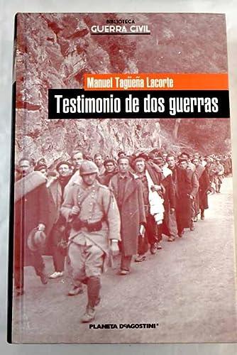 9788467422603: Testimonio de dos guerras