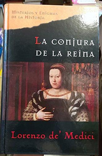 9788467424478: La Conjura De La Reina
