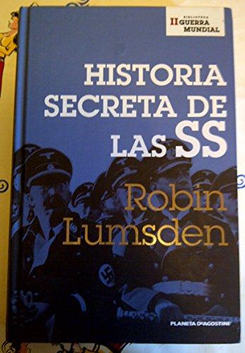 9788467428650: Historia Secreta De Las SS