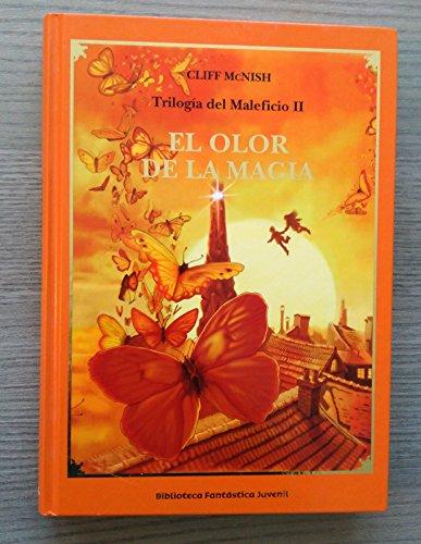 9788467434040: Trilogía Del Maleficio II. El Olor De La Magia