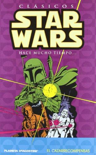9788467437676: Clásicos Star Wars nº 05/07: El cazarecompensas (STAR WARS CLÁSICOS)