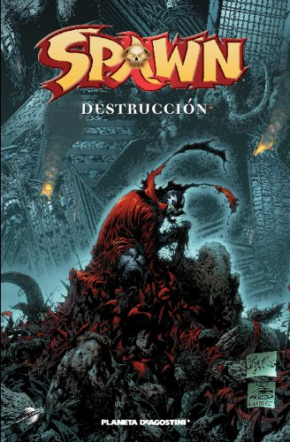 9788467439045: Spawn Destrucción (SPAWN: DESTRUCCION)