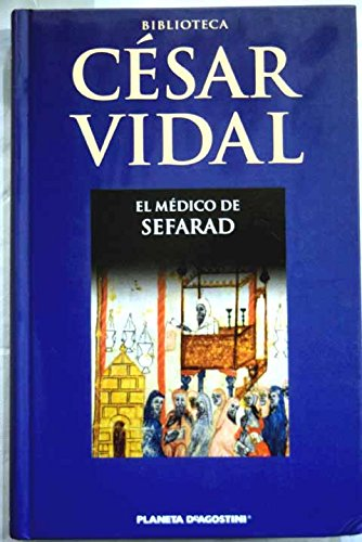9788467445657: El Médico De Sefarad
