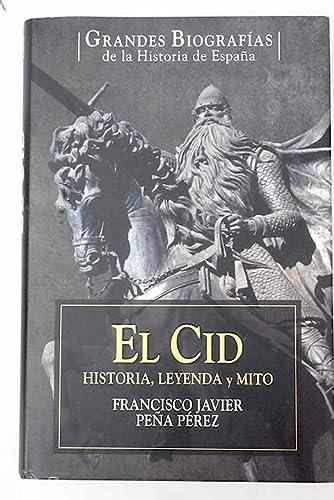 9788467445848: El Cid Campeador: historia, leyenda y mito