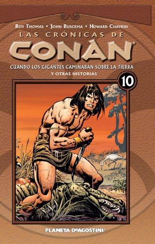 9788467447330: Las crónicas de Conan, Cuando los gigantes poblaban la tierra