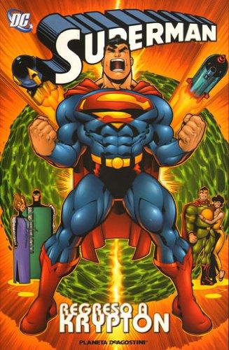 9788467450002: Superman, Regreso a Krypton