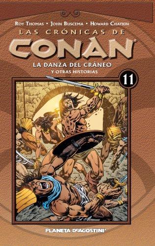 9788467450347: Las crónicas de Conan, 11. La danza del cráneo