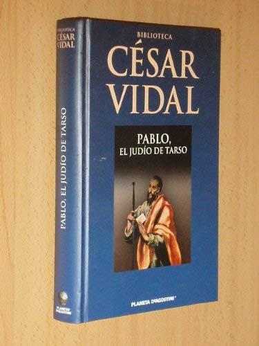 9788467451092: Pablo. El Judío Tarso