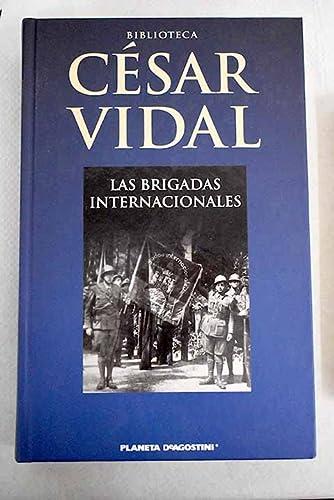 9788467451108: Las Brigadas Internacionales