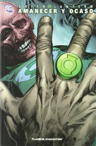 9788467451986: Green Lantern: Amanecer y Ocaso