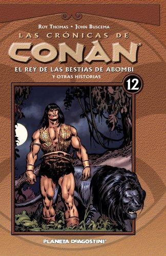 9788467452143: Las Cronicas de Conan nº 12